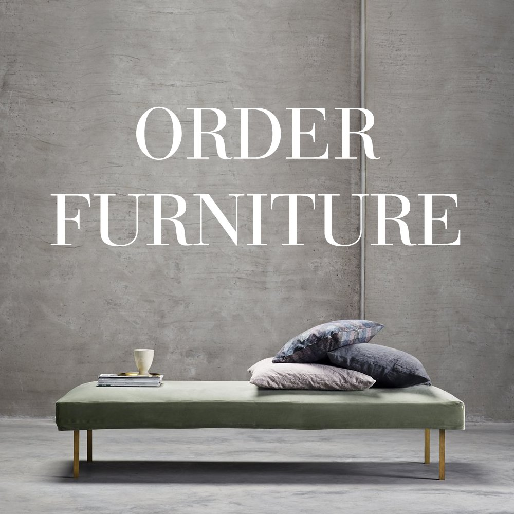 Order furniture here. We have a large selection of sofas, daybeds, chairs and bedboards.
